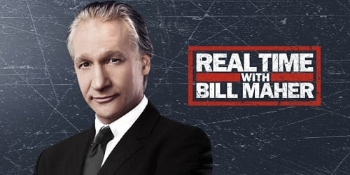 The real time with Bill Maher Show